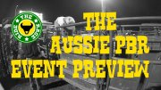 The Aussie PBR Event Preview